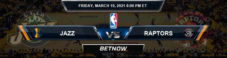 Utah Jazz vs Toronto Raptors 3-19-2021 Odds Picks and Game Analysis