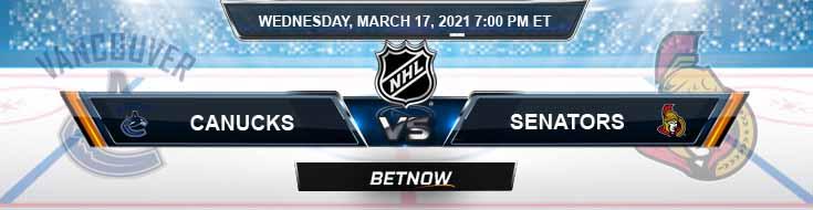 Vancouver Canucks vs Ottawa Senators 03/17/2021 Game Analysis, Tips and Hockey Forecast
