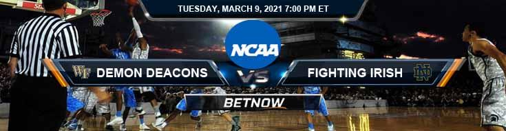 Wake Forest Demon Deacons vs Notre Dame Fighting Irish 03-09-2021 Spread NCAAB Odds & Picks