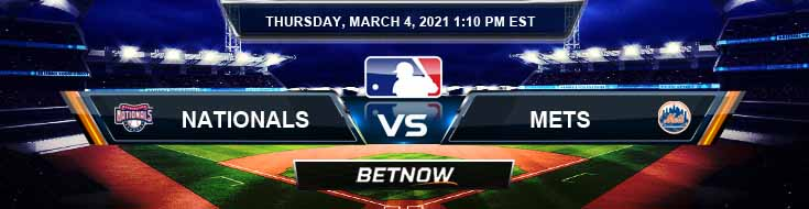 Washington Nationals vs New York Mets 03/04/2021 MLB Picks, Predictions and Spring Training Preview