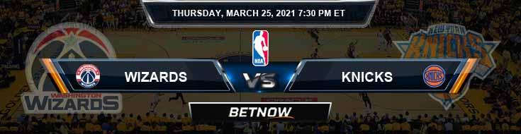 Washington Wizards vs New York Knicks 3-25-2021 NBA Picks and Previews