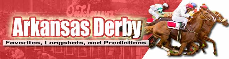 2021 Arkansas Derby Favorites Longshots and Predictions