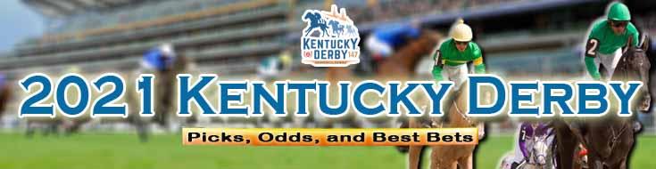 2021 Kentucky Derby Picks Horseracing Odds and Best Bets
