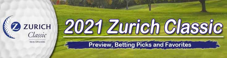 2021 Zurich Classic Preview Betting Picks and Favorites