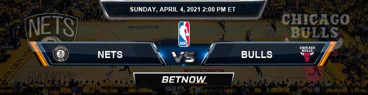 Brooklyn Nets vs Chicago Bulls 4-4-2021 Spread Picks and Prediction