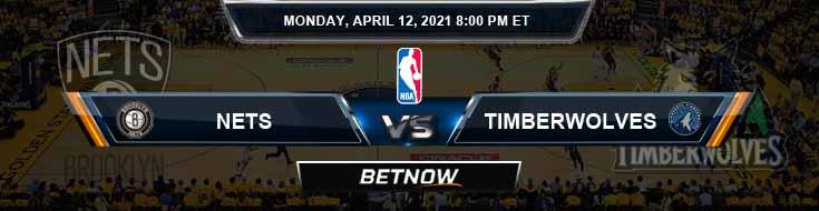 Brooklyn Nets vs Minnesota Timberwolves 4-12-2021 NBA Spread and Picks