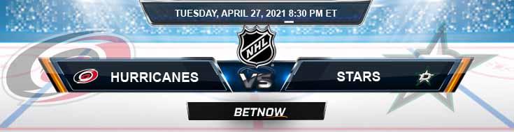 Carolina Hurricanes vs Dallas Stars 04-27-2021 Previews Hockey Betting & Predictions