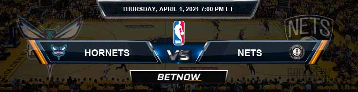 Charlotte Hornets vs Brooklyn Nets 4-1-2021 Spread Picks and Previews