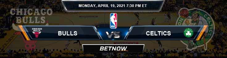 Chicago Bulls vs Boston Celtics 4-19-2021 Spread Picks and Prediction