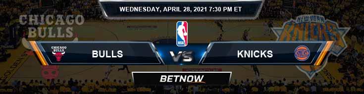 Chicago Bulls vs New York Knicks 4-28-2021 Odds Picks and Previews