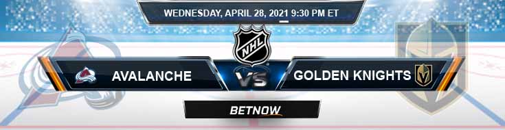 Colorado Avalanche vs Vegas Golden Knights 04-28-2021 NHL Predictions Picks & Previews