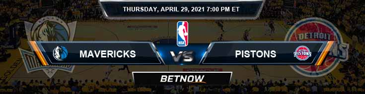 Dallas Mavericks vs Detroit Pistons 4-29-2021 NBA Picks and Previews