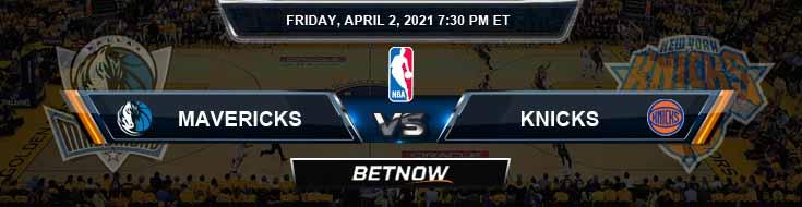 Dallas Mavericks vs New York Knicks 4-2-2021 NBA Picks and Previews