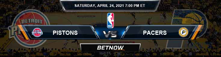 Detroit Pistons vs Indiana Pacers 4-24-2021 Odds Picks and Previews