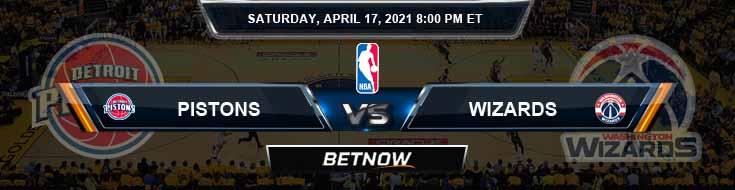 Detroit Pistons vs Washington Wizards 4-17-2021 NBA Picks and Previews