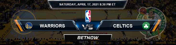 Golden State Warriors vs Boston Celtics 4-17-2021 NBA Spread and Picks