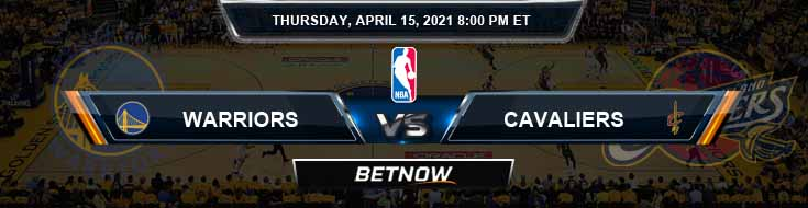 Golden State Warriors vs Cleveland Cavaliers 4-15-2021 NBA Odds and Picks