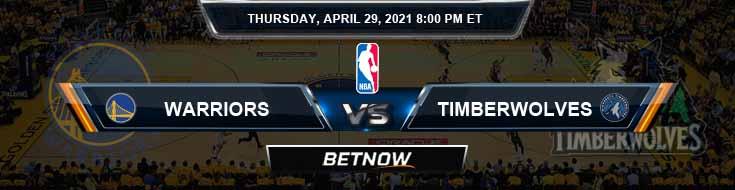 Golden State Warriors vs Minnesota Timberwolves 4-29-2021 NBA Odds and Picks