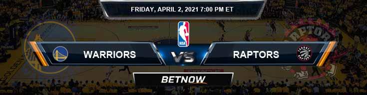 Golden State Warriors vs Toronto Raptors 4-2-2021 NBA Spread and Picks