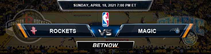 Houston Rockets vs Orlando Magic 4-18-2021 Odds Picks and Previews