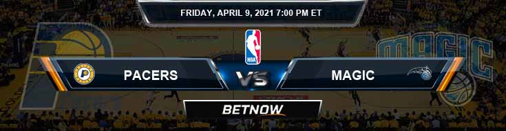 Indiana Pacers vs Orlando Magic 4-9-2021 Odds Picks and Previews