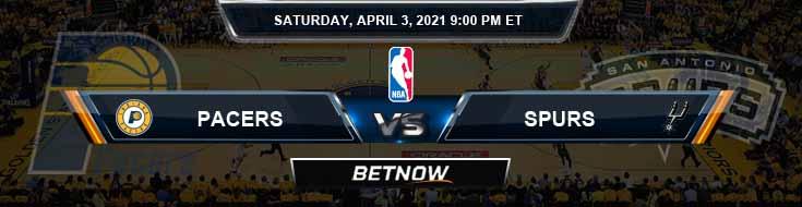 Indiana Pacers vs San Antonio Spurs 4-3-2021 NBA Picks and Previews
