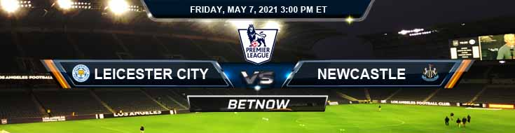 Leicester City vs Newcastle United 05-07-2021 Picks Match Predictions and Preview