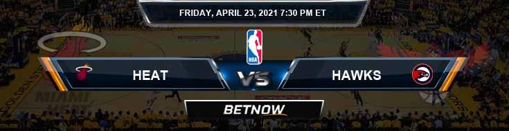 Miami Heat vs Atlanta Hawks 4-23-2021 Odds Picks and Game Analysis