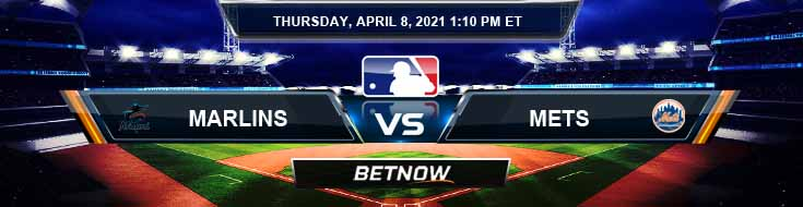 Miami Marlins vs New York Mets 04-08-2021 Baseball Previews Spread and Game Analysis