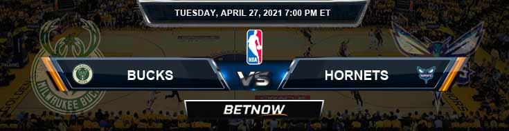 Milwaukee Bucks vs Charlotte Hornets 4-27-2021 NBA Odds and Picks