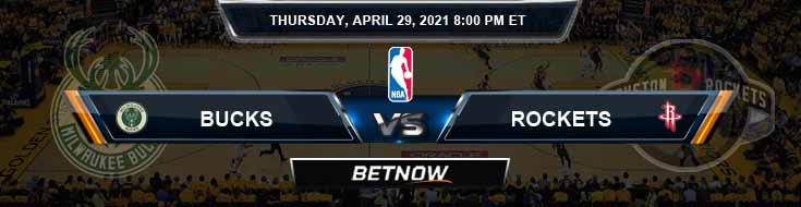 Milwaukee Bucks vs Houston Rockets 4-29-2021 NBA Spread and Picks