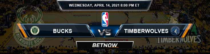Milwaukee Bucks vs Minnesota Timberwolves 4-14-2021 NBA Odds and Picks