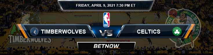 Minnesota Timberwolves vs Boston Celtics 4-9-2021 NBA Spread and Picks
