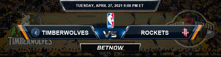 Minnesota Timberwolves vs Houston Rockets 4-27-2021 NBA Odds and Picks