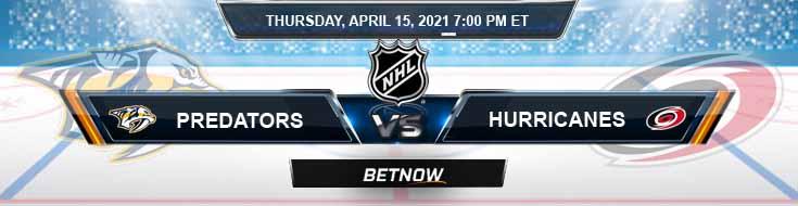 Nashville Predators vs Carolina Hurricanes 04-15-2021 Hockey Betting Tips & Predictions