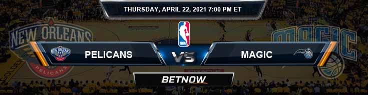 New Orleans Pelicans vs Orlando Magic 4-22-2021 NBA Spread and Picks