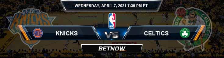 New York Knicks vs Boston Celtics 4-7-2021 Spread Picks and Prediction
