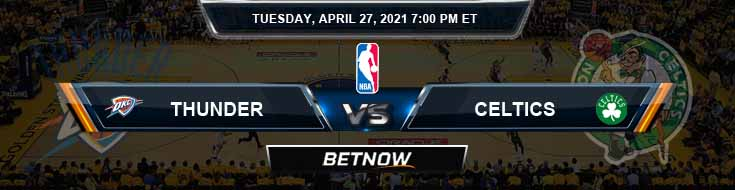 Oklahoma City Thunder vs Boston Celtics 4-27-2021 NBA Odds and Picks
