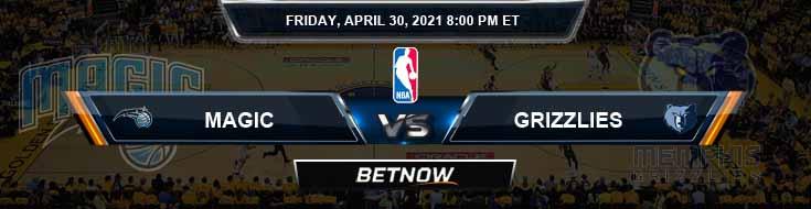 Orlando Magic vs Memphis Grizzlies 4-30-2021 Odds Spread and Picks