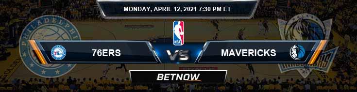 Philadelphia 76ers vs Dallas Mavericks 4-12-2021 NBA Spread and Picks