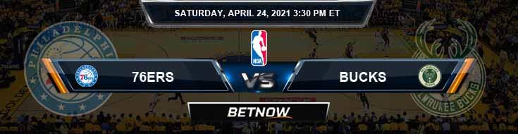 Philadelphia 76ers vs Milwaukee Bucks 4-24-2021 NBA Odds and Picks
