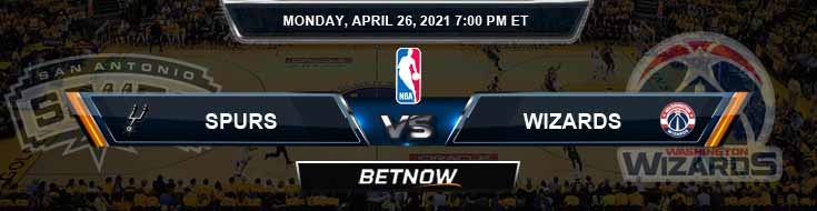 San Antonio Spurs vs Washington Wizards 4-26-2021 NBA Odds and Picks