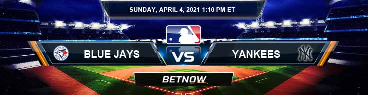 Toronto Blue Jays vs New York Yankees 04-04-2021 Results Odds and Picks
