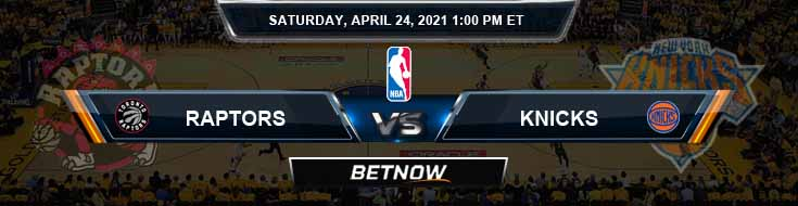Toronto Raptors vs New York Knicks 4-24-2021 NBA Spread and Picks