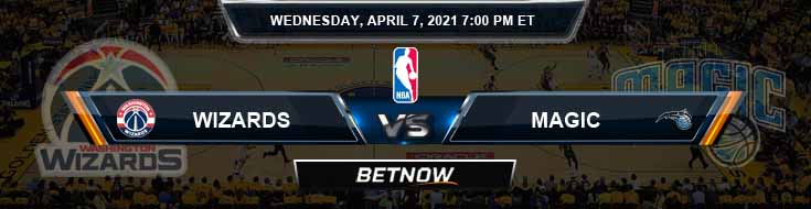 Washington Wizards vs Orlando Magic 4-7-2021 Odds Picks and Previews