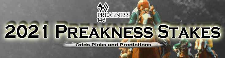 2021 Preakness Stakes Odds Picks and Predictions