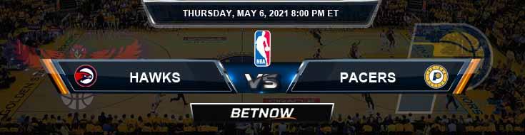 Atlanta Hawks vs Indiana Pacers 5-6-2021 Spread Picks and Prediction