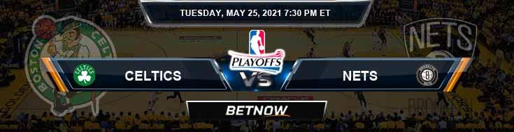 Boston Celtics vs Brooklyn Nets 5-25-2021 Picks Previews and Prediction