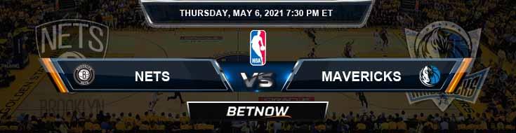 Brooklyn Nets vs Dallas Mavericks 5-6-2021 Odds Picks and Previews