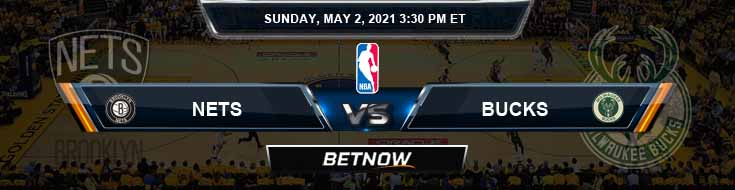 Brooklyn Nets vs Milwaukee Bucks 5-2-2021 Odds Picks and Previews